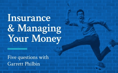 Insurance-and-Managing-Money-Five-Questions-with-Garrett-Philbin